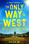 The Only Way Is West
